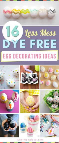 Dye Free Easter Egg Decorating Ideas for kids   Go less mess this year with these no dye techniques that are perfect for toddlers to teens. Unique ways to decorate your eggs using Sharpies, confetti, tattoos, chalkboard paint and more!