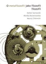 Wydawnictwo Naukowe Scholar :: :: O METAFILOZOFII JAKO FILOZOFII FILOZOFII
