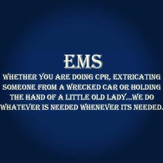 It's a calling! Firefighter Paramedic, Volunteer Firefighter, Firefighters, Emergency Medical Technician, Emergency Medical Services, Ems Quotes, Life Quotes, Ems World, Ems Week