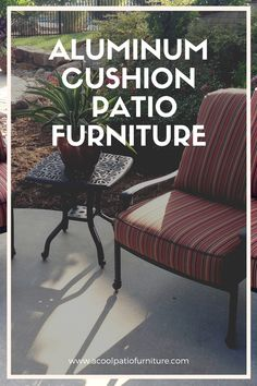 Aluminum Cushion Patio Furniture The fabric chosen for upholstery may be suited to match any variety of decoration. Aluminum Patio, Mold And Mildew, Outdoor Furniture, Outdoor Decor, Terrace, Porch, Upholstery, Cushions, Hardware
