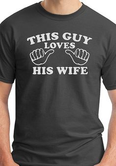 gift for husband valentine's day gift idea for men anniversary i love my wife funny gag gift shirt on Etsy, $14.95 | See more about valentine day gifts, wedding anniversary and christmas gifts.