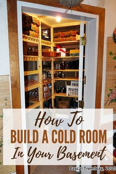A cold room is a new term for a root cellar. Cold rooms / root cellars are for keeping food supplies at a low temperature and steady humidity. Root Cellar, Wine Cellar, Basement Remodeling, Basement Ideas, Rustic Basement, Basement Storage, Basement Walls, Basement Designs, Basement Bathroom