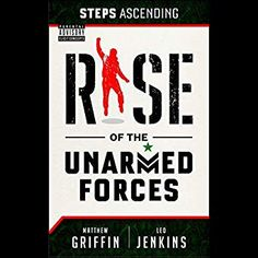 b3a952833 Amazon.com  Steps Ascending  Rise of the Unarmed Forces (Audible Audio  Edition)  Matthew