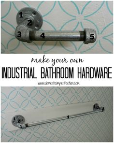 Make your own bathroom hardware -tutorial includes, toilet paper holder, towel bar, and shower curtain rod (with prices).