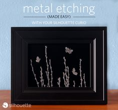 Silhouette Curio metal etching tutorial by Kelly Wayment Silhouette Curio Projects, Silhouette Design, Silhouette Cameo, Silver Metal, Black Metal, Etching Tool, Sew Bags, Butterfly Frame, Silhouette America
