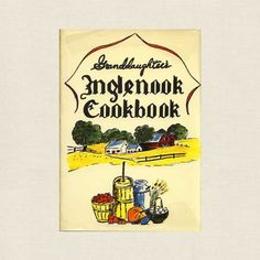 Granddaughter's Inglenook Cookbook brings you recipes from the Church of the Brethren membership or the Dunkers. This is the Granddaughter'. Community Cookbook, The Brethren, Vintage Cookbooks, My Heritage, Vintage Recipes, Keepsakes, Life Is Good, Old Things, Leaflets