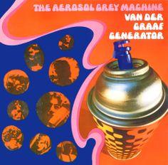 VAN DER GRAAF GENERATOR - The Aerosol Grey Machine
