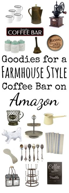 Goodies for a farmhouse style coffee bar that you can find on Amazon!
