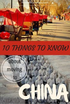 10 things to know before moving to China - a quick guide to prepare yourself if you're visiting this crazy but wonderful country!