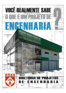VOCE SABE REALMENTE O QUE É UM PROJETO DE ENGENHARIA? Departamento de Engenharia e Construção - Exército Brasileiro - Engº José Antonio S. Gonçalves - E-mail: engefrom@uol.com.br