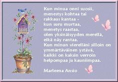 Kuvahaun tulos haulle marleenaa ansio runot Finnish Words, Planter Pots, Friendship, Quotes, Quotations, Quote, Shut Up Quotes