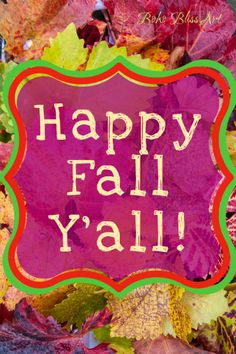 Happy Fall Y'all from Boom2Bloom.com #Autumn #Fall #Quote #Printable #Nature