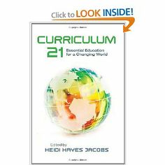 Curriculum Essential Education for a Changing World (Professional Development) by Heidi Hayes Jacobs 1416609407 9781416609407 Curriculum Mapping, Curriculum Design, 21st Century Learning, 21st Century Skills, Educational Leadership, Educational Technology, School Leadership, Technology Tools, Technology Integration