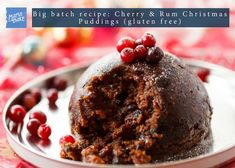 Big batch recipe: Cherry & Rum Christmas Puddings (gluten free)