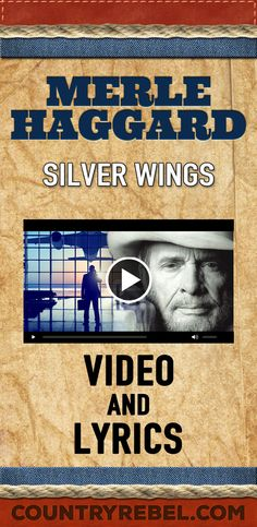Country Music Artists - Merle Haggard Songs - Silver Wings Lyrics and Country… Best Country Music, Country Music Quotes, Country Music Stars, Country Songs, Country Music Videos, Country Music Artists, Music Songs, My Music, Music Beats