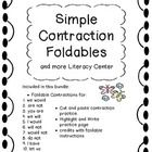 This is a hands-on literacy center for ten simple contractions. It has 10 tri-folds, a cut and paste contraction sort, and a page for students...