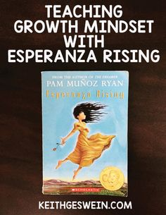 These ideas will help your students develop a growth mindset from the characters and events in Esperanza Rising.