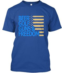 Clothes For Beer,Golf, Guns &Amp;Freedom017 Deep Royal áo T-Shirt Front
