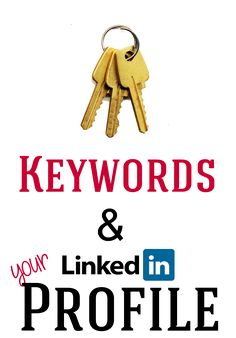 Keyword tips for your LinkedIn profile [after tweaking my keywords, my search result appearances more than doubled]