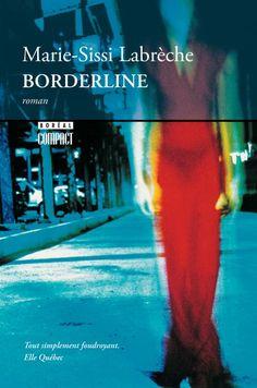 """#VendrediLecture de @Lili_Galipette : """"Borderline"""" de Marie-Sissi Labrèche, aux éditions Boréale"""