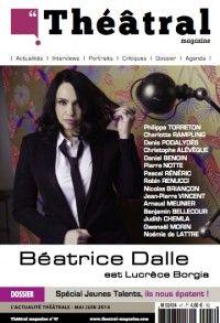 Théâtral Magazine #47 : Béatrice Dalle est Lucrèce Borgia