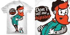 """""""Don't call me a hipster"""" t-shirt design by saintgraphic"""