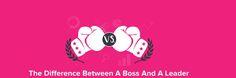 Infographie : Les différences entre un boss et un leader - Marketing-Minds
