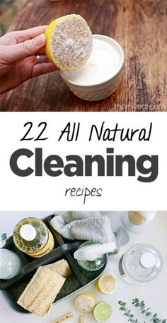 22 All Natural Cleaning Recipes - Organization Junkie