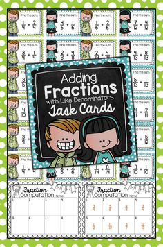Adding Fractions with Like Denominators Task Cards for Centers & Scoot Adding Fractions, Dividing Fractions, Multiplying Fractions, Equivalent Fractions, Teaching 5th Grade, Fourth Grade Math, Teaching Math, Maths, Second Grade