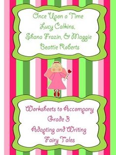 Lucy Calkins - Adapting and Writing Fairy Tales - Third Grade