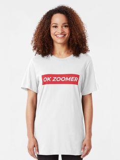 """OK Zoomer Funny Quarantine Meme Design"" T-shirt Beach Shirts, Summer Shirts, Supreme T-shirt, Supreme Logo, Bikini Shirt, Mode Country, Vintage T-shirts, Country Shirts, Strong Women"