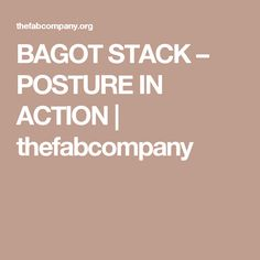 BAGOT STACK – POSTURE IN ACTION | thefabcompany