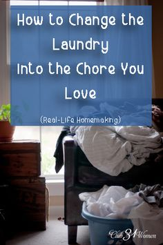 How can you turn laundry into a job that is enjoyable? More than drudgery? Here are 5 Great Ways to Change the Laundry into The Chore You Love