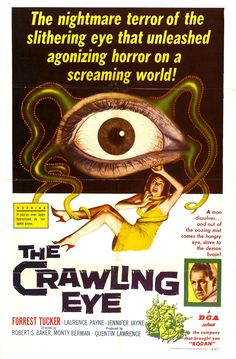 The Crawling Eye (1958) Directed by Quentin Lawrence