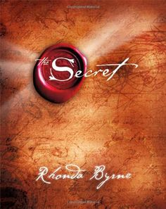 The Secret by Rhonda Byrne…
