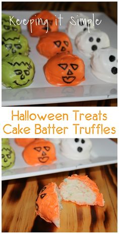 Fun Halloween Treat- Pumpkin, Frankenstein and Ghost No Bake Cake Batter Truffles
