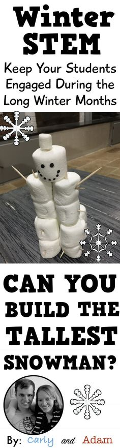 Winter STEM Get various sizes of marshmallow and let K create