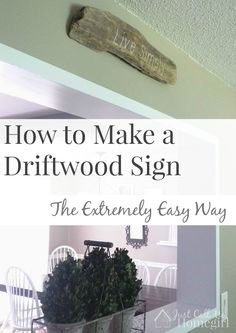 How to make a driftwood sign to hand on your wall.