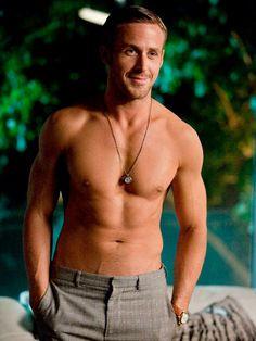 Ryan Gosling.  Crazy abs.