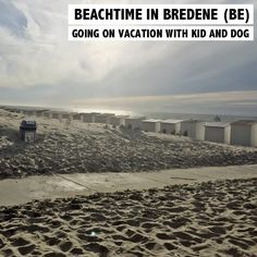Bredene - Urlaub am Strand mit Kind und Hund - Wo die Ferien perfket werden und…