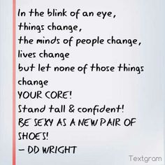 #change #life #shoes #quote ;-)