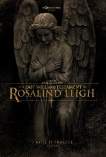 """The Last Will and Testament of Rosalind Leigh""  (2012) is a new horror movie starring Aaron Poole and  Vanessa Redgrave that is filled with an eerie atmosphere that will keep you wondering what is real and what is imagined."