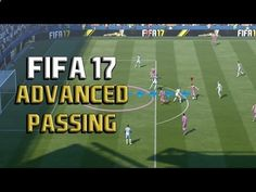 www.fifa-planet.c... - Fifa 17 ADVANCED PASSING Tutorial: In-Depth Guide to Effective Passing and Maintaining Possession Fifa 17 ADVANCED PASSING Tutorial: In-Depth Guide to Effective Passing and Maintaining Possession This Fifa 17 Tutorial and Guide will focus on advanced passing tips for Fifa 17. This will be an in-depth guide on passing and main