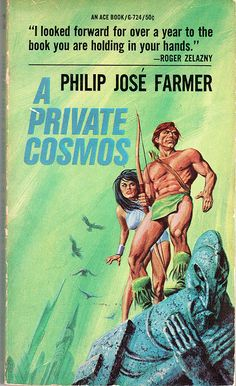A Private Cosmos (World of Tiers, book by Philip José Farmer - book cover, description, publication history. Pulp Fiction Book, Science Fiction Books, Pulp Novel, Fantasy Book Covers, Fantasy Books, Fantasy Art, Ace Books, Good Books, Philip Jose Farmer