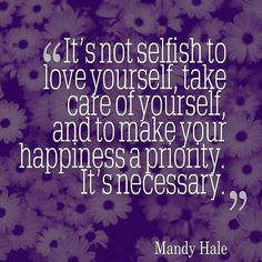 It's ok to make happiness a priority.