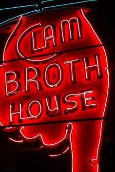 Clam Broth House Hoboken, New Jersey Jersey Girl, New Jersey, Hoboken Bars, Neon Sign Art, Vintage Neon Signs, Hotels, Old Signs, World Best Photos, Neon Lighting