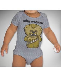 I call my Husband Wookiee because hes fuzzy and told him if our son was fuzzy like him Id call him Wookiee I am so getting this for him =]