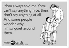 It's true - there actually IS someone who always wonders why I'm so quiet