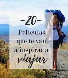 20 peliculas que te llenaran de inspiracion para viajar
