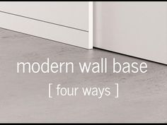 In this video I discuss four modern design attitudes toward the baseboard design and detailing in residential architecture. They are: no base, reveal base, f...